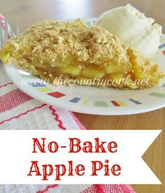 We can't believe this apple pie is NO-BAKE! No-Bake Apple Pie recipe | thecountrycook.net