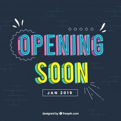 Opening soon background in flat style Free Vector Typography Logo, Typography Design, Typo Design, Logos, Graphic Design Fonts, Web Design, Background Images For Editing, Event Poster Design, Timeline Design