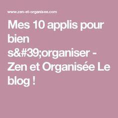 Mes 10 applis pour bien s'organiser - Zen et Organisée Le blog !