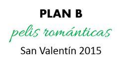 Plan B para San Valentín http://www.decoracionpatriblanco.es/2015/02/planB-san-valentin.html
