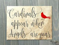 In Loving Memory Gift, Cardinals appear when angels are near, In loving memory sign, Memorial gift, Cardinal Quote by LettersbyLaurie on Etsy Diy Projects To Try, Craft Projects, In Loving Memory Gifts, Memorial Gifts, Memorial Ideas, Memorial Ornaments, Bereavement Gift, Remembrance Gifts, Sympathy Gifts