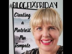#BlogFixFriday - How to create a Pinterest pin template - You Baby Me Mummy