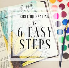 How to Bible Journal in 6 Easy Steps!! This article is so helpful if you want to learn more about bible journaling!