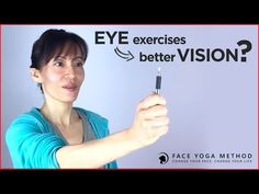 Can eye exercises improve your vision? http://faceyogamethod.com/ Face Yoga Method - YouTube