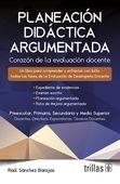 LIBROS TRILLAS: PLANEACION DIDACTICA ARGUMENTADA