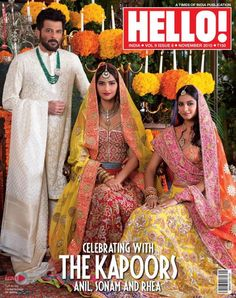 Anil Kapoor, Sonam Kapoor and Rhea Kapoor for Hello!