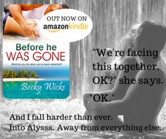 Blog Tour, Excerpt, Teasers & Giveaway: Before He Was Gone (Starstruck #2) by Becky Wicks