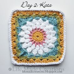 Day 2: Kata block free crochet pattern on Life Made Creations at http://lifemadecreations.blogspot.com/2011/05/square-day-1-and-2.html