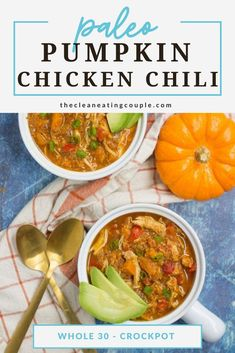 Pumpkin Chicken Chili is a delicious healthy chili recipe. Made with a few ingredients, Whole30 friendly Healthy Grilled Chicken Recipes, Healthy Crockpot Recipes, Paleo Recipes, Free Recipes, Easy Clean Eating Recipes, Easy Whole 30 Recipes, Healthy Chili, Recipe Cover, Chicken Chili