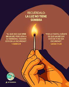 RECUÉRDALO: LA LUZ NO TIENE SOMBRA  #SoftwareRedil #Idearriba