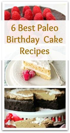 6 Best Paleo Birthday Cake Recipes - Natural Holistic Life #paleo #cake #birthday