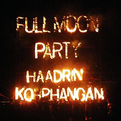 Full Moon Party - Koh Phangan.  One of the most epic nights of my life.  #travelinyourtwenties