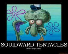 Αποτέλεσμα εικόνας για squidward tentacles quotes