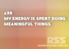 My energy is spent doing meaningful things. #sober #sobriety #recovery #addiction