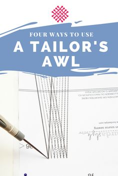 Four ways to use a tailors awl in sewing - Sewing tutorial - Last Stitch