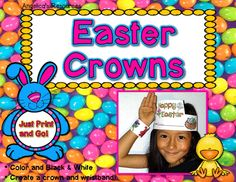 Celebrate Easter with these Crowns and Wristbands!  •	Choose between color or black and white! •	Just Print and Go!