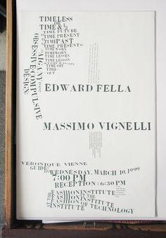 Ed fella, massimo vignelli invitation. Just imagining what MV had to say about this design!