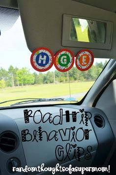Roadtrip Behavior Clips The concept behind these clips is that you put them up at the beginning of your trip. If one of the kiddos misbehaves, whines, fights, or makes a bad choice then their clip comes down. At every stop on your trip, whichever kids still have their Roadtrip Behavior Clip up gets a treat. Genius idea right?!?