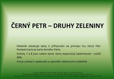ČERNÝ PETR – DRUHY ZELENINY>
