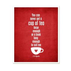 Typography Poster A Cup of Tea and a Long Book - CS Lewis red home decor kitchen quote modern original print