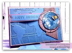 Going Places Birthday Card for the guys.  #stampalatte #stampinup #wordtraveller #goingplaces #goingglobal