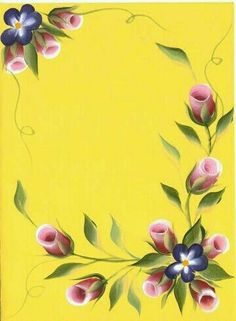 Pink Rose Buds on Yellow Background One Stroke Painting, Tole Painting, Fabric Painting, Folk Art Flowers, Flower Art, Donna Dewberry Painting, Easy Paintings, Rose Buds, Diy Art