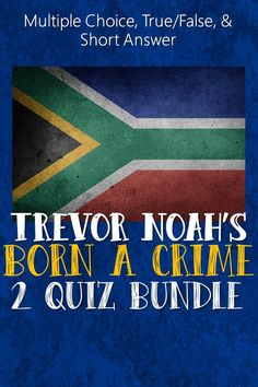 This resource gives students the ability to show their understanding of memoir Born a Crime with questions about plot, character, historical connections, and Trevor Noah's personal perspectives. Links to Google docs are included for easy editing. #bornacrime #bornacrimequizzes #bornacrimelessons #trevornoah