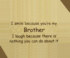 Brother Quotes From a Sister | ... Sheets - funny quotes about brothers and sisters #9 - Doblelol.com