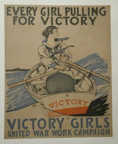 "US WW I...Original 1918 lithograph supporting the United War Work Campaign (sponsored by many national philanthropic organizations including the YWCA, YMCA, Knights of Columbus, Red Cross, and others) during the last year of the First World War. Image shows a ""Victory Girl"", denoting a girl who shows civic pride by participating in the war effort on the home front.16"