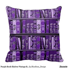 Purple Book Shelves Vintage Books Throw Pillow created by BlueRose_Design. Personalize it with photos & text or purchase as is!