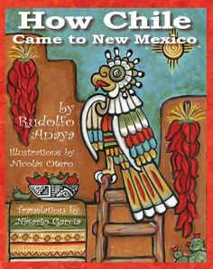 How Chile Came to New Mexico is the exciting tale of how New Mexico's premier crop came to the Land of Enchantment. The story shows the importance of Native Americans who helped bring chile to New Mex New Mexico Style, New Mexico Homes, New Mexico Usa, Chicano Studies, New Mexico History, Texas, New Mexican, All Things New, Land Of Enchantment