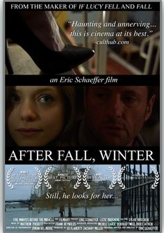 TrustMovies: Eric Schaeffer's AFTER FALL, WINTER probes pain, death, love and relationships