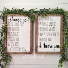 I'd Choose You, I Choose You, Set of 2 // Quote // Wedding // Anniversary // Bedroom Decor // Farmhouse Sign // Rustic // Painted Wood Sign by SugarKoatedSigns on Etsy https://www.etsy.com/ca/listing/498152690/id-choose-you-i-choose-you-set-of-2