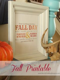 pretty fall printable. I printed and used this on my sofa table...so EASY!   www.MoritzFineBlogDesigns.com