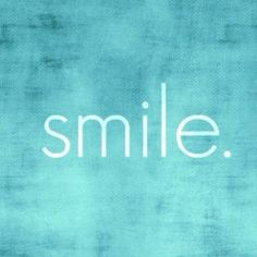 If you don't know what else to do, just... #Smile #Quote PUT YOUR SMILE ON!