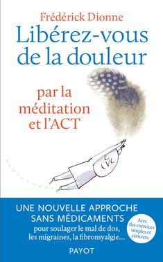 Libérez-vous de la douleur- méditations-