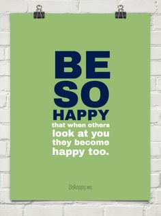 Be so happy #quote