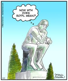 """In this Sunday comic, Maria Scrivan takes a stab at what """"The Thinker"""" may be wondering in today's world. Just For Laughs, Comic Strips, Comedy, Memes, Funny Stuff, Cartoons, Channel, Sunday, Felt"""