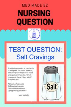 Nursing Test Question: A patient complains of constantly craving salt, low blood pressures, and unexplained areas of darkening & spots on their skin. Nursing Questions, Medical Questions, Low Blood Pressure, Nurse Stuff, Nclex, Make It Simple, Cravings, School