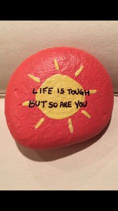 Life is tough but so are you. Painted rock Life is tough but so are you. Painted rock The post Life is tough but so are you. Painted rock appeared first on Best Pins. Rock Painting Patterns, Rock Painting Ideas Easy, Rock Painting Designs, Paint Designs, Rock Painting Ideas For Kids, Happy Rock, Pebble Painting, Pebble Art, Stone Painting