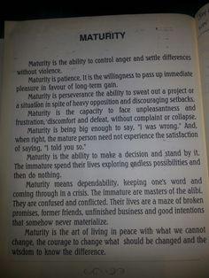 Maturity is....