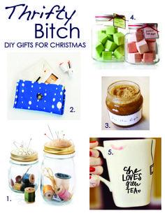 Thrifty Bitch : DIY gifts for Christmas     http://www.honey-bean.blogspot.com/2012/12/thrifty-bitch-diy-christmas.html