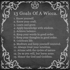 wiccateachings:    13 goals of a Wicca.