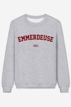 Rad   Sweater Emmerdeuse Née – brodé - LES EMMERDEUSES
