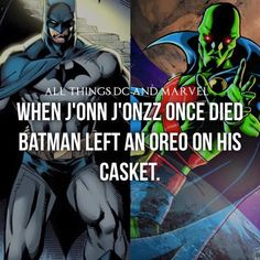 During his time as a member of the Justice League International (pre-N52) Captain Marvel (now known as Shazam) introduced J'onn J'onzz to the DC equivalent of Oreos, called Chocos. That was a bright and a dark time for J'onn as he got really, really addicted to them resulting in many funny albeit dangerous situations. One of the most renowned such situations is the instance when Booster Gold and the Ted Kord Blue Beetle ate his Chocos. The result was J'onn turning into a hulking monster…