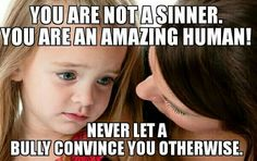 WTF we are sinners..sins are mistakes and we all make flipping mistakes so we all sin THIS MAKES NO SENSE Just because you sin sometimes doesn't make you a horrible person!!!