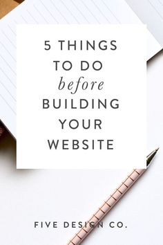5 important things to do *before* building your website // Tips & tricks to efficiently create a beautiful & effective website for your business // Five Design Co -- Business Web Design, Creative Business, Business Tips, Online Business, Business Articles, Internet Marketing, Content Marketing, Online Marketing, Media Marketing