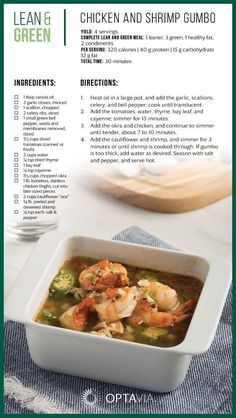 Chicken and Shrimp Gumbo! This is a delicious way to start off any week! This gumbo is nutritious and on plan! Visit www.staceyhawkins… for more lean and green recipes to keep you on plan and on track with your health goals. Lean Protein Meals, Lean Meals, Soup Recipes, Chicken Recipes, Cooking Recipes, Seafood Recipes, Salad Recipes, Medifast Recipes, Soups