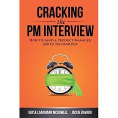 [Kindle] Cracking the PM Interview: How to Land a Product Manager Job in Technology Author Gayle Laakmann McDowell and Jackie Bavaro, The Interview, Interview Advice, Interview Questions, Interview Preparation, Career Advice, Got Books, Books To Read, It Pdf, Kindle