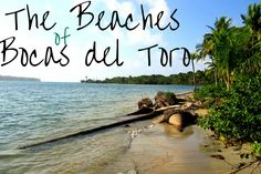 The Beaches of Bocas del Toro, Panama are beautiful and plentiful! Check out this guide from @rtwkatiedays on the top beaches of Isla Colon